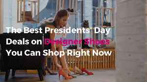 The Best Presidents' Day Deals on Designer Shoes You Can Shop Right Now [Video]