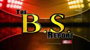 BS Report: February 13th [Video]