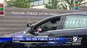 Eugene City Council considers possible payroll tax [Video]