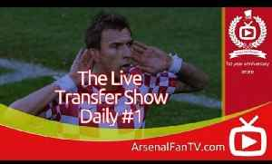 Arsenal: AFTV Transfer Daily # 1 [Video]