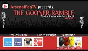 ArsenalFanTVPodcast Episode #3 [Video]