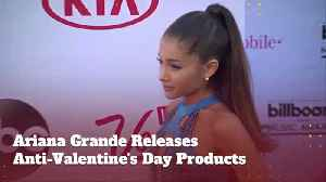 Ariana Grande Goes Full Anti-Valentines Day [Video]