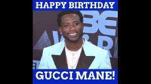 Happy Bday To Gucci Mane [Video]