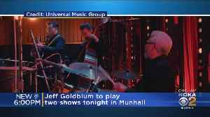 Jeff Goldblum Is Back In Pittsburgh To Play Jazz Concerts [Video]