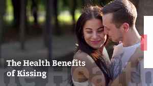 Kissing Is Good For Your Health [Video]