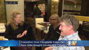 Dave Chappelle Helps Out Fans That Bought Counterfeit Tickets [Video]
