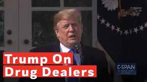 Donald Trump Says He's 'Excited' About China Giving Drug Dealers The Death Penalty [Video]