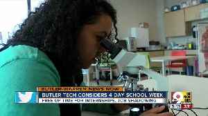 Butler Tech eyes four-day school week [Video]