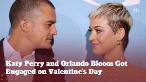 Katy Perry and Orlando Bloom Are Engaged [Video]