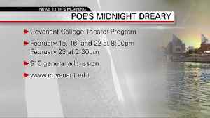 Covenant College - Poe's Midnight Dreary  02-15-19 [Video]