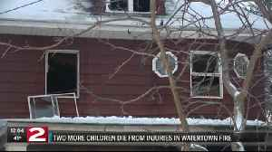 Two more children die from injuries following Watertown house fire [Video]