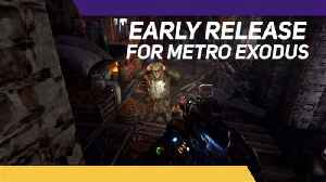 We're getting Metro Exodus & its mutants a week early and we can't wait [Video]