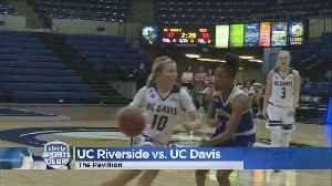UC Davis Soars Past UC Riverside 72-59 (2/14/19) [Video]