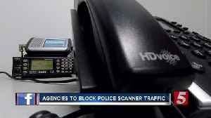 Agencies plan to encrypt police radio channels from public citing safety concerns [Video]