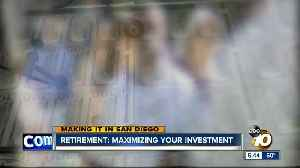 Making It in San Diego: Maximizing your 401K [Video]