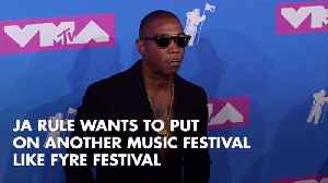 Crazy Idea: Ja Rule Is Talking About Another Fyre Festival [Video]