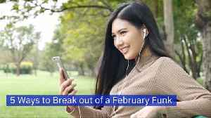 Are You In A February Funk [Video]