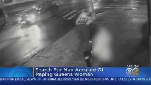 Search For Suspect In Alleged Queens Rape [Video]