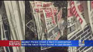 Boston Police Arrest 3 Men Connected With Racist Flyers In East Boston [Video]