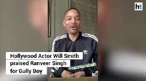Loving what you are doing with Gully Boy Will Smith to Ranveer Singh [Video]