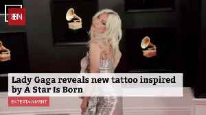 Lady Gaga Has Her New Star Is Born Tatt [Video]