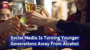 Social Media Is Changing Drinking Habits In Young People [Video]