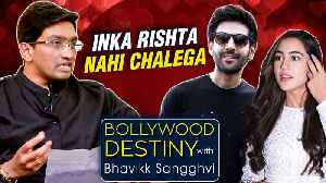 Kartik Aaryan The BEST MAN For Sara Ali Khan? | Bollywood Destiny With Bhavikk Sangghvi [Video]