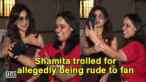 Shamita Shetty trolled for allegedly being rude to fan [Video]