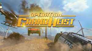 Call of Duty: Black Ops 4 - Operation Grand Heist Official Trailer [Video]