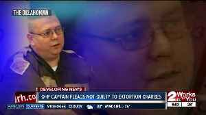 OHP captain pleads not guilty to extortion charges [Video]
