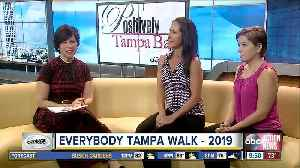 Positively Tampa Bay: everyBODY Tampa Walk [Video]