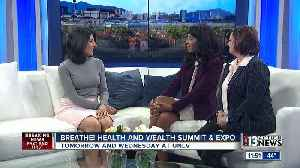 Breathe! Health and Wealth Summit & Expo [Video]