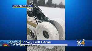 Golfers Document Snowy Game In Longmont On Saturday [Video]