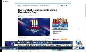 What's closed and open on President Day? [Video]