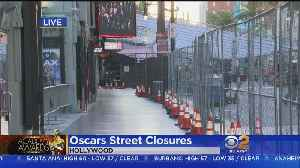Road Closures Underway For Hollywood's Big Night [Video]