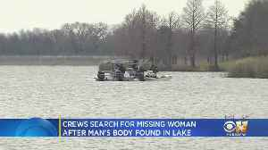 Crews Continue Search For Grand Prairie Woman After Man's Body Found [Video]