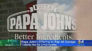 Papa John's Offering to Pay College Tuition For Employees [Video]