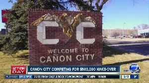 Canon City needs your vote for $500,000 make-over [Video]