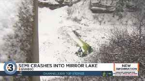Recovery efforts resume Monday for person missing after semi crash into Mirror Lake [Video]