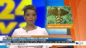 Group to Rally For Medical Marijuana [Video]