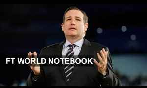 US presidential race - Ted Cruz's chances | FT World Notebook [Video]