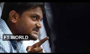 Protest leader on riots in Gujarat | FT World [Video]