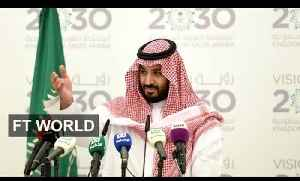 Saudi oil pledge explained in 90 seconds |  FT World [Video]