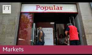 How Banco Popular failed | Markets [Video]