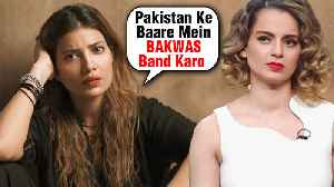 Pakistani Actress INSULTS Kangana Ranaut For HATE Statements On Pakistan [Video]