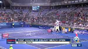 First Round of the 2019 Delray Open [Video]