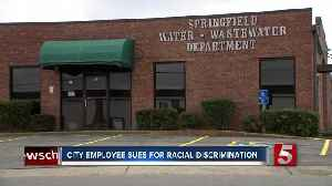 Springfield city employee sues for racial discrimination [Video]