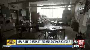 New plan to recruit teachers during shortage [Video]