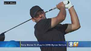 Tony Romo To Play In 2019 Byron Nelson Golf Tournament [Video]
