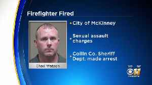 McKinney Firefighter Arrested For Sexual Assault Of Child Fired From Job [Video]